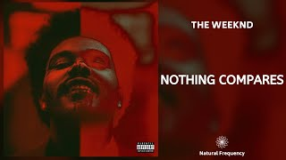 The Weeknd – Nothing Compares (432Hz)