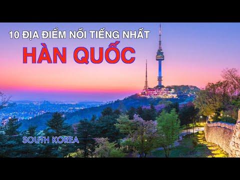 DU LỊCH HÀN QUỐC đến 10 Địa Điểm Nổi Tiếng Nhất Hàn Quốc. Travel to Top 10 Places in South Korea.