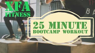 25 Minute Bootcamp Workout. Intense Home Workout. XFA Fitness