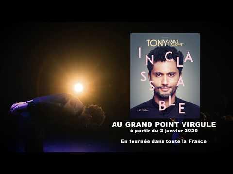 Tony Saint Laurent : Inclassable - Bande-annonce