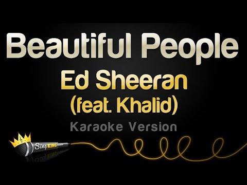 Ed Sheeran Feat Khalid Beautiful People Karaoke Version