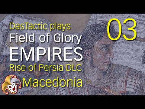 DasTactic plays Field of Glory EMPIRES ~ 03 First Battle for Thracia ~ Rise of Persia DLC