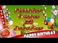 Happy Birthday Wishes for Daughter from Dad,WhatsApp Video,Greetings,Animation,Quotes,Ecards