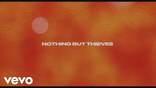 Nothing But Thieves Forever Ever More Audio Video