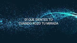 Chayanne - Di Qué Sientes Tú (Letra) (Lyrics)