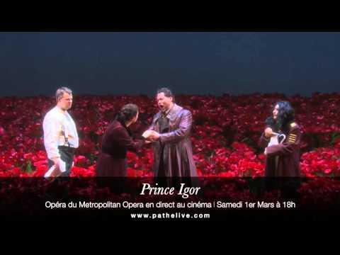 PRINCE IGOR du Metropolitan en direct au cinéma ! (extrait)