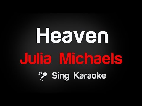Julia Michaels - Heaven Karaoke Lyrics