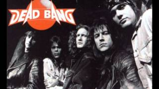 Dead Bang -  (I Can't Get No) Satisfaction