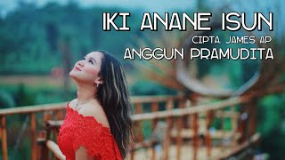 Download lagu Iki Anane Isun Anggun Pramudita Mp3