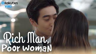 Rich Man, Poor Woman - EP16   KISS!!! [Eng Sub]