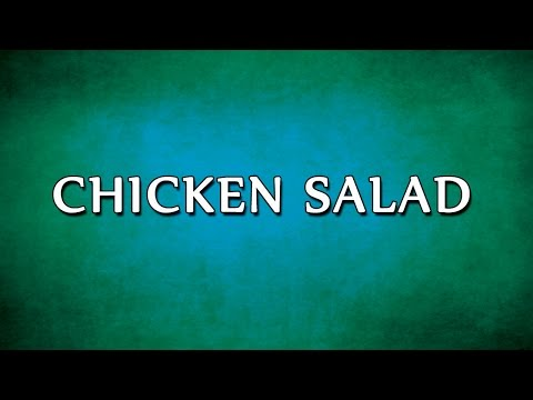 Chicken Salad | RECIPES | EASY TO LEARN