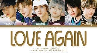 "NCT DREAM ""Love again (사랑은 또다시)"" (Color Coded Lyrics Eng/Rom/Han/가사)"