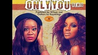 Nikki Laoye & Seyi Shay   Only You (Remix)   Official Lyric Video