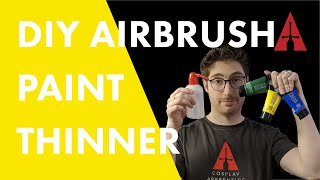 How To Make Your Own Air Brush Acrylic Paint Thinner