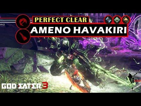 Ameno Havakiri Perfect Clear [Heavy Moon] - God Eater 3