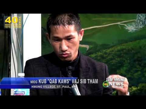 SUAB HMONG NEWS:  Neng Xiong interviews Kub