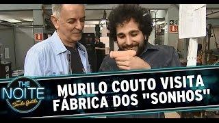 "The Noite (18/08/14) - Murilo Couto visita fábrica dos ""sonhos"""