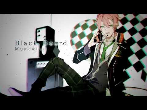 【ACTORS】Black Board / 芦原倖乎(CV:蒼井翔太)【PV】