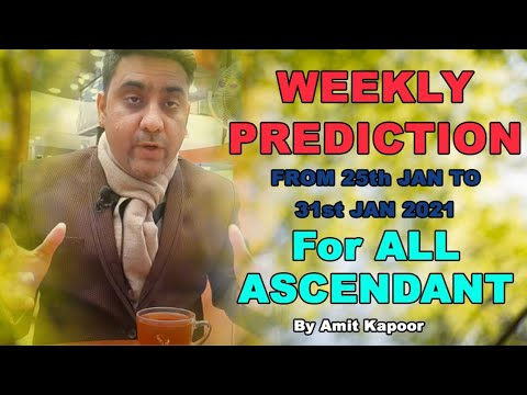 WEEKLY PREDICTION FROM 25th JAN TO 31st JAN 2021 FOR ALL ASCENDANT BY #ASTROLOGERAMITKAPOOR