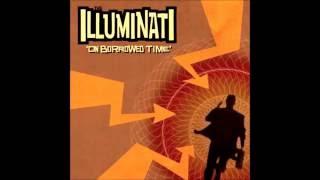 The ILLUMINATI - Lay Low