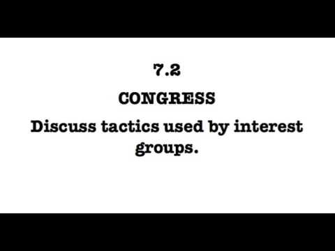Video 7.2 Discuss tactics used by interest groups.