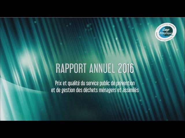 Rapport annuel 2016 sur le prix et la qualité du service public d'élimination des déchets
