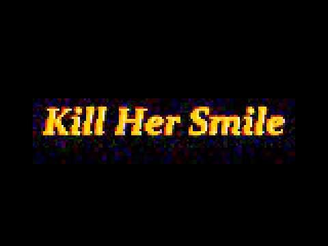 Kill Her Smile - Restless