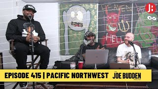 The Joe Budden Podcast - Pacific Northwest