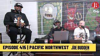 The Joe Budden Podcast - Pacific Northwest