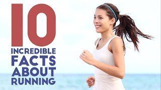 10 Incredible Facts about Running