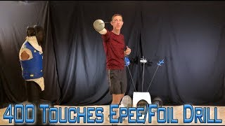 Fencing Blade Drills You Can Practice At Home - 400 Touches Epee/Foil Drill
