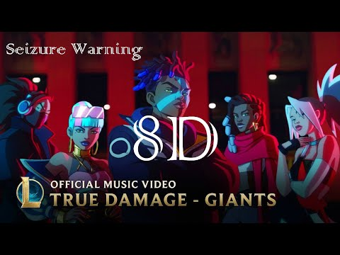 True Damage - GIANTS (8D) (ft. Becky G, Keke Palmer, SOYEON, DUCKWRTH, Thutmose) | League of Legends