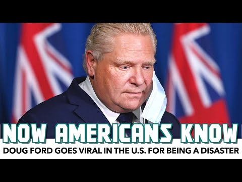 Doug Ford Goes Viral In The U.S. For Being A Disaster