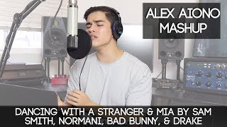 Dancing With a Stranger  MIA by Sam Smith, Normani, Bad Bunny,  Drake | Alex Aiono Mashup