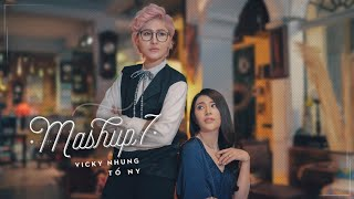 NGÔI NHÀ HOA HỒNG x MỖI NGƯỜI MỘT NƠI (OFFICIAL MV) | VICKY NHUNG ft TỐ NY | MASHUP 7