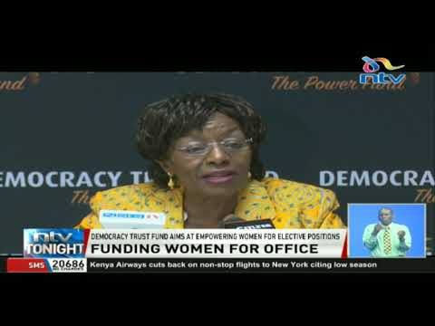 Democracy Trust Fund aims at empowering women for elective positions