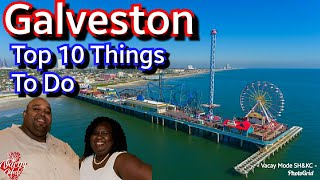 Galveston Texas Top 10 Activity to Do to Enjoy your Stay in Galveston
