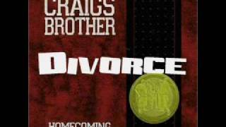 """Video thumbnail of """"Craig's Brother - Divorce"""""""