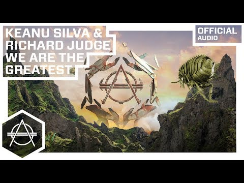 Keanu Silva & Richard Judge - We Are The Greatest (Official Audio)