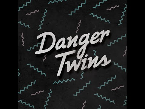 Best Day (Song) by Danger Twins