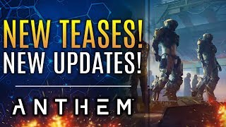 Anthem - NEW TEASES for Story-Driven DLC!  All New Updates from EA and Bioware!