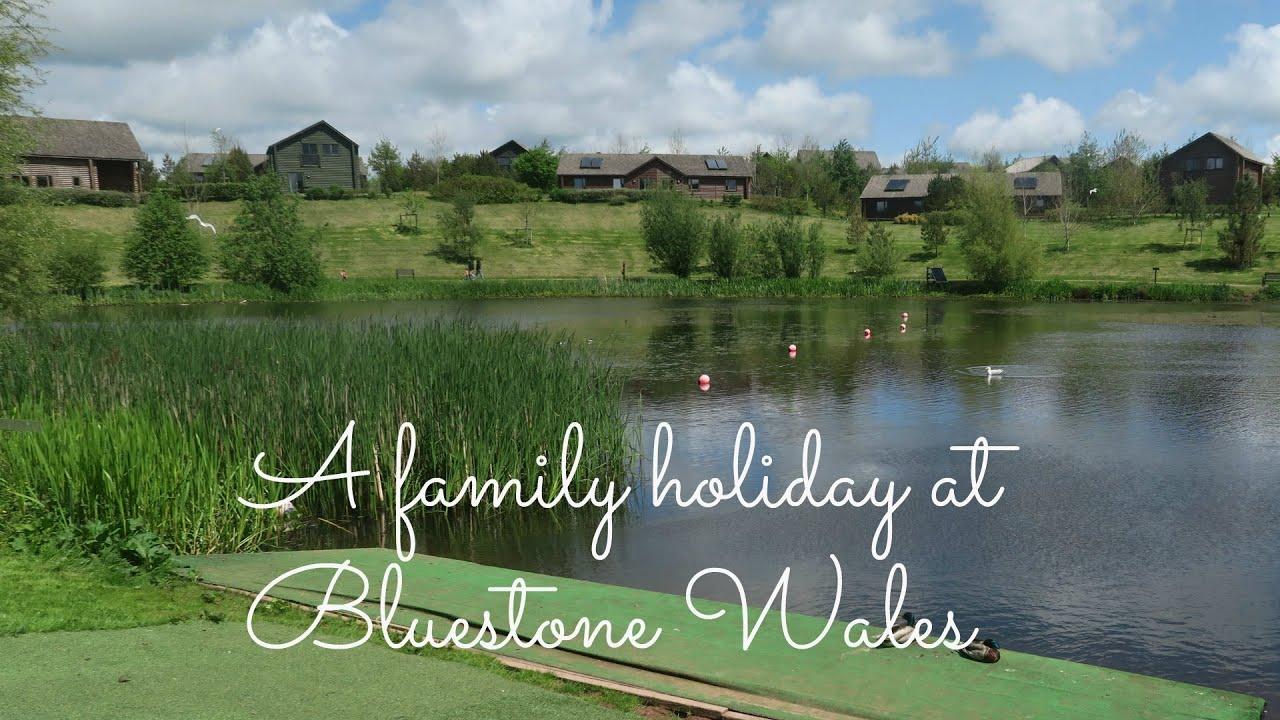 A  family holiday at Bluestone Wales