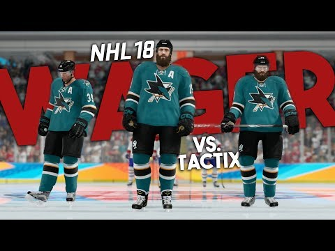 NHL 18 THREES WAGER vs. TACTIXHD