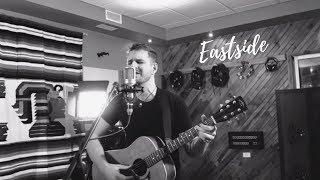 Eastside (Benny Blanco, Khalid, Halsey) Scotty James ft. Johnee Rae