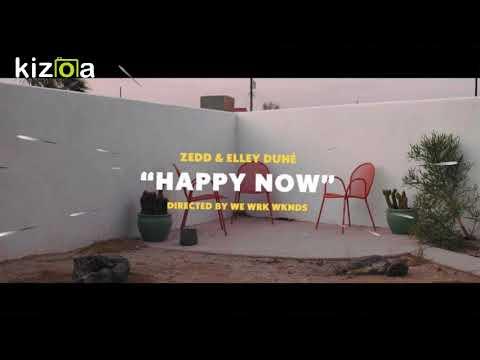 Zedd Amp Elley Duhé Happy Now 1 Hour Music