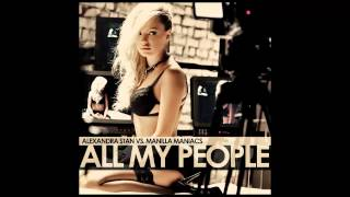 Alexandra Stan vs Manilla Maniacs - All My People (Extended Version) (Audio) HD
