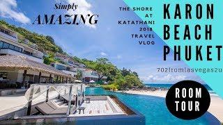 Travel Review Of The Shore At Katathani, Karon Beach Thailand