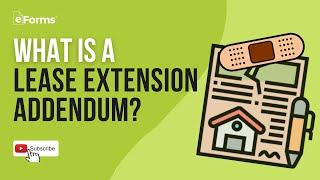 Lease Extension Addendum - EXPLAINED
