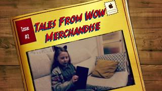 Tales From Wow Merchandise Issue #2