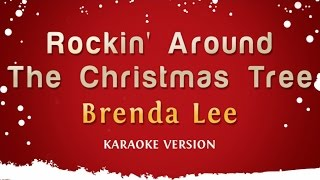 Brenda Lee - Rockin' Around The Christmas Tree (Karaoke Version)